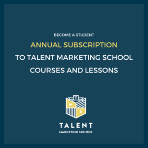 talent marketing school annual subscription